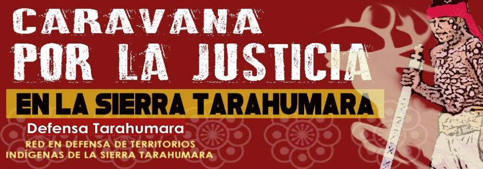 Caravana por la Justicia en la Sierra Tarahumara 2016